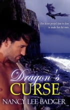 Dragon's Curse by Nancy Lee Badger