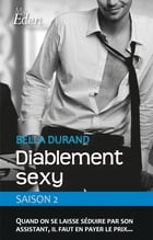 Diablement sexy - t2 by Bella Durand