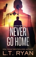 1230000278959 - L.T. Ryan: Never Go Home (Jack Noble #8) - Buch