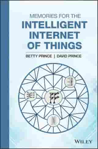 Memories for the Intelligent Internet of Things by Betty Prince