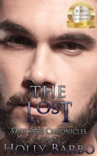 The Lost: The Sage Seed Chronicles, #5 by Holly Barbo