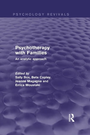Psychotherapy with Families An Analytic Approach