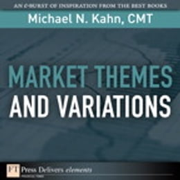 Book Market Themes and Variations by Michael N. Kahn CMT