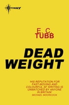 Dead Weight by E.C. Tubb