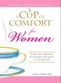 A Cup of Comfort for Women f257ce2e-0f8b-43bb-be84-7b72104eb03e