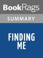 Finding Me by Michelle Knight l Summary & Study Guide by BookRags