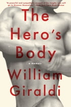 The Hero's Body: A Memoir Cover Image