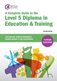 A Complete Guide to the Level 5 Diploma in Education and Training