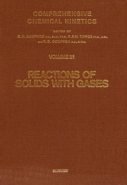 Book Reactions of Solids with Gases by Bamford, C.H.