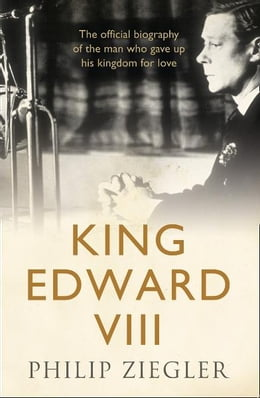 Book King Edward VIII by Philip Ziegler