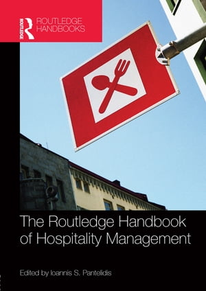 The Routledge Handbook of Hospitality Management