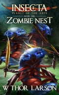 Insecta: Planet of the Ants (Book 1 - Zombie Nest) acdd5a85-80ce-4e5c-afa9-dce13af2d777