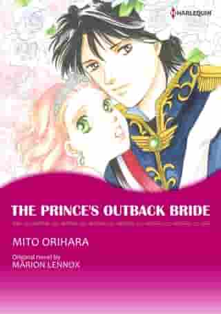 THE PRINCE'S OUTBACK BRIDE (Harlequin Comics): Harlequin Comics by Marion Lennox