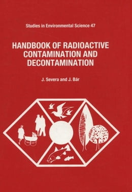 Book Handbook of Radioactive Contamination and Decontamination by Severa, J.