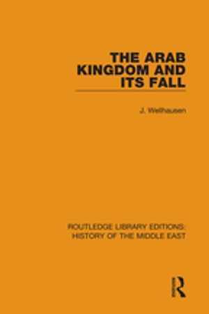 The Arab Kingdom and its Fall