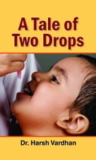 A Tale of Two Drops by Harsh Vardhan