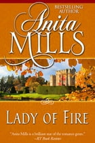 Lady of Fire by Anita Mills