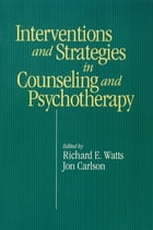Intervention & Strategies in Counseling and Psychotherapy