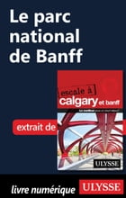 Le parc national de Banff by Collectif Ulysse
