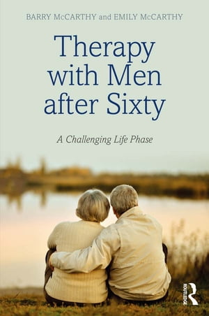 Therapy with Men after Sixty A Challenging Life Phase
