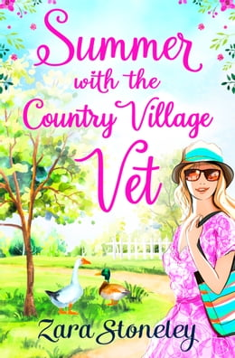 Book Summer with the Country Village Vet (Love in Langtry Meadows, Book 1) by Zara Stoneley