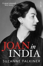 Joan in India by Suzanne Falkiner