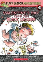 Valentine's Day from the Black Lagoon by Mike Thaler