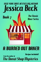 A Burned Out Baker by Jessica Beck