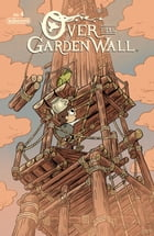 Over the Garden Wall Ongoing #4 by Jim Campbell