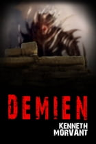 Demien by Kenneth Morvant