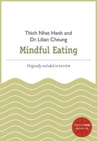 Mindful Eating: A HarperOne Select by Thich Nhat Hanh