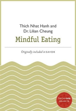 Book Mindful Eating: A HarperOne Select by Thich Nhat Hanh