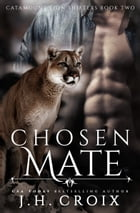 Chosen Mate by J.H. Croix
