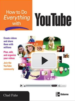 Book How to Do Everything with YouTube by Fahs, Chad