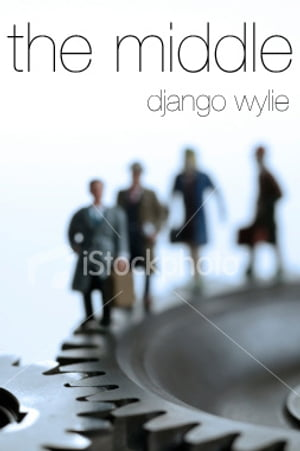 The Middle by Django Wylie