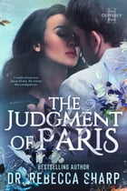 The Judgment of Paris by Dr. Rebecca Sharp