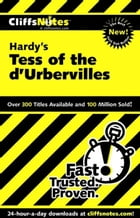 CliffsNotes on Hardy's Tess of the d'Urbervilles by Jeff Coghill