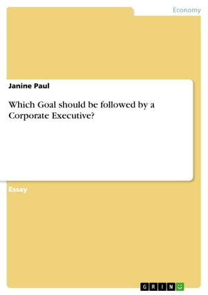Which Goal should be followed by a Corporate Executive?