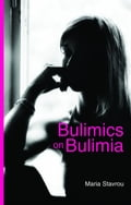 Bulimics on Bulimia 11a5a0f2-9e69-41e7-b074-15601e379c7d