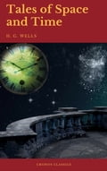 9782378070021 - Cronos Classics, H.G. Wells: Tales of Space and Time (Cronos Classics) - Livre