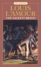 The Sackett Brand by Louis L'Amour