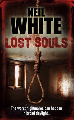Book Lost Souls by Neil White