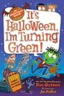 My Weird School Special: It's Halloween, I'm Turning Green! Cover Image