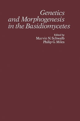 Book Genetics and Morphogenesis in the Basidiomycetes by Schwalb, Marvin