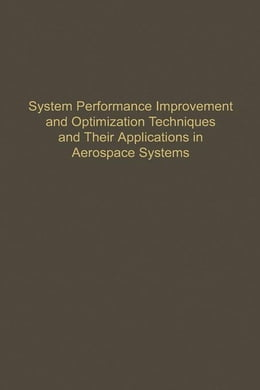 Book Control and Dynamic Systems V54: System Performance Improvement and Optimization Techniques and… by Leonides, C.T.