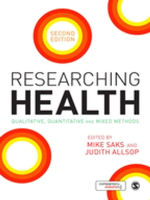 Researching Health Qualitative,  Quantitative and Mixed Methods