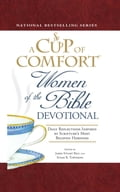A Cup of Comfort Women of the Bible Devotional b847c2e3-1ab0-44a4-921e-f3e52fead65a