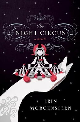 Book The Night Circus by Erin Morgenstern