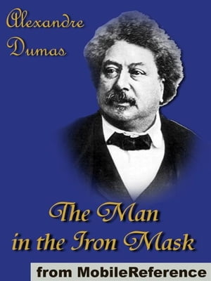 The Man In The Iron Mask (Mobi Classics)