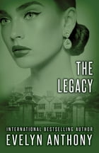 The Legacy by Evelyn Anthony